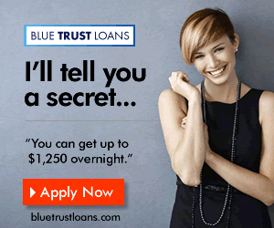 Blue Trust Loans wants to tell you a secret. Click here...-min