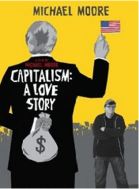 Capitalism: A Love Story - best financial documentaries