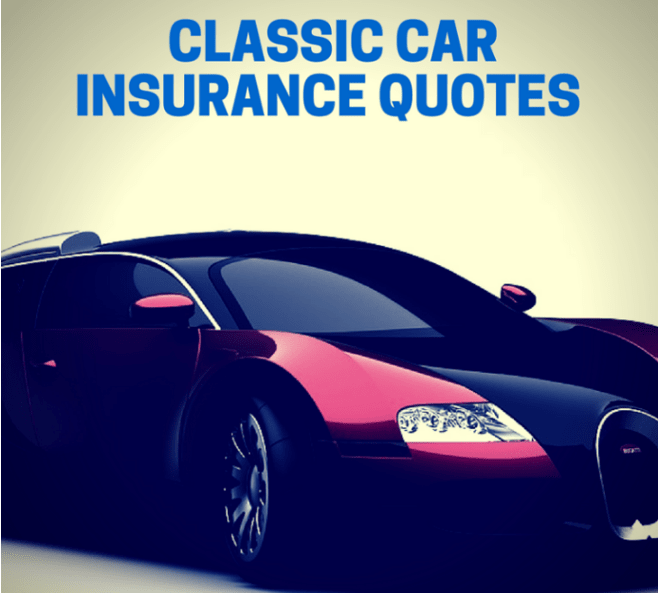 Insurance Quotes For Car: Top 5 Best Classic Car Insurance Quotes