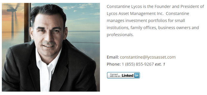 Founder and President of Lycos Asset Management Inc. - Constantine Lycos